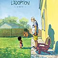 L'adoption, de zidrou et arno monin - bd