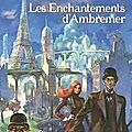 Les enchantements d'Ambremer - avis : 5 / 5