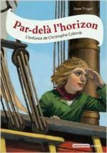 Par-delà l'horizon, L'enfance de Christophe Colomb