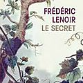 Le secret- frédéric lenoir