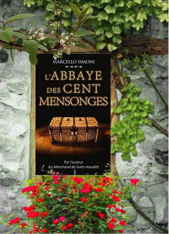 Saga du Codex Millenarius tome 3 : l'abbaye des cents mensonges (Marcello Simoni)