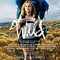 Tres beau film emotion : wild