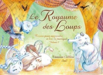 Le-Royaume-des-Loups-Contes-pour-apprendre-a-lire-la-musique-tome-2-1-400x293