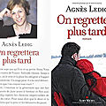 On regrettera plus tard, d'agnès ledig