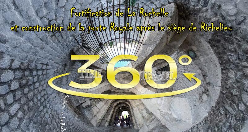 Time Travel Fortification de La Rochelle et construction de la porte Royale après le siège de Richelieu