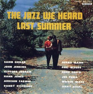 Sahib_Shihab_Herbie_Mann___1957___Jazz_We_Heard_Last_Summer__Savoy_