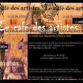 Le café des artistes, deuxième édition.