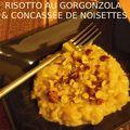 Risotto au gorgonzola & concassée de noisettes