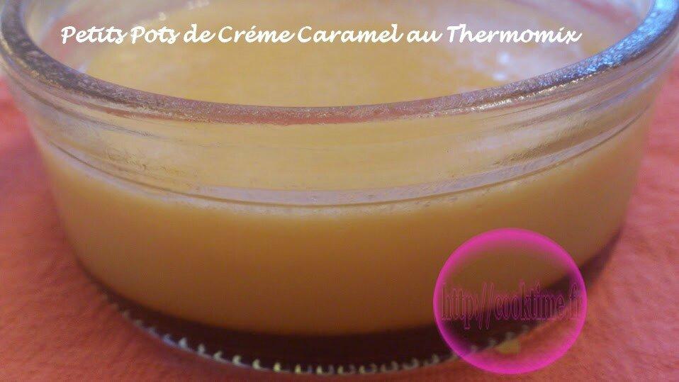 Petits Pots De Créme Caramel Au Thermomix Cook Time