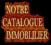 NOTRE CATALOGUE IMMOBILIER