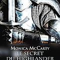 Le secret du highlander ❉❉❉ monica mccarty