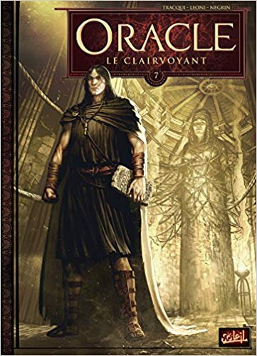ORACLE - Volume 7: Le clairvoyant - par Antoine Tracqui, Lucio Leoni et Emanuela Negrin