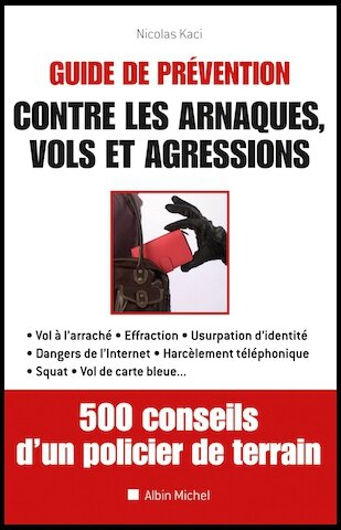 guide de prevention contre les arnaques vols agressions