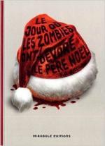 Le jour où les zombies ont dévoré le Père Noël S
