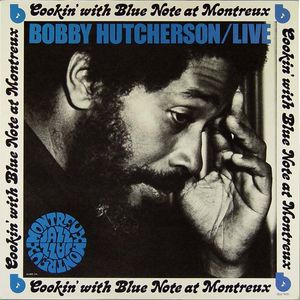 Bobby_Hutcherson___1973___Live_At_Montreux__Blue_Note_