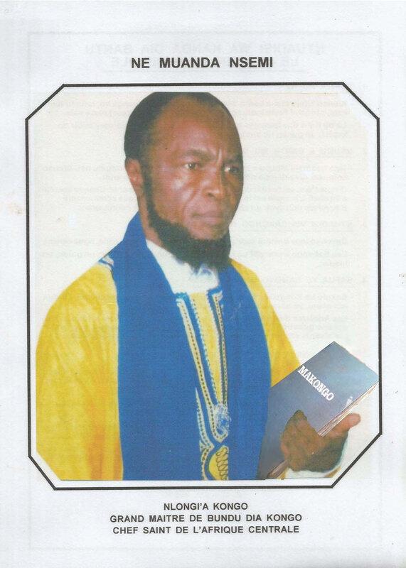 Nlongi'a Kongo GRAND MAITRE DE BUNDU DIA KONGO