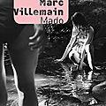 Livre : mado de marc villemain - 2019