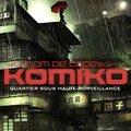 Quartier sous haute surveillance - nom de code : komiko - tome 3