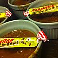 Crème/flan aux carambars.
