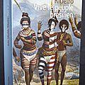 Vive le peuple brésilien - joao ubaldo ribeiro