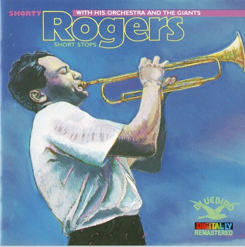 Shorty Rogers with His Orchestra & The Giants - 1953 - Short Stops (RCA)