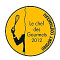 Le chef des gourmets 2012
