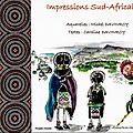 Impressions Sud Africaines : le livre