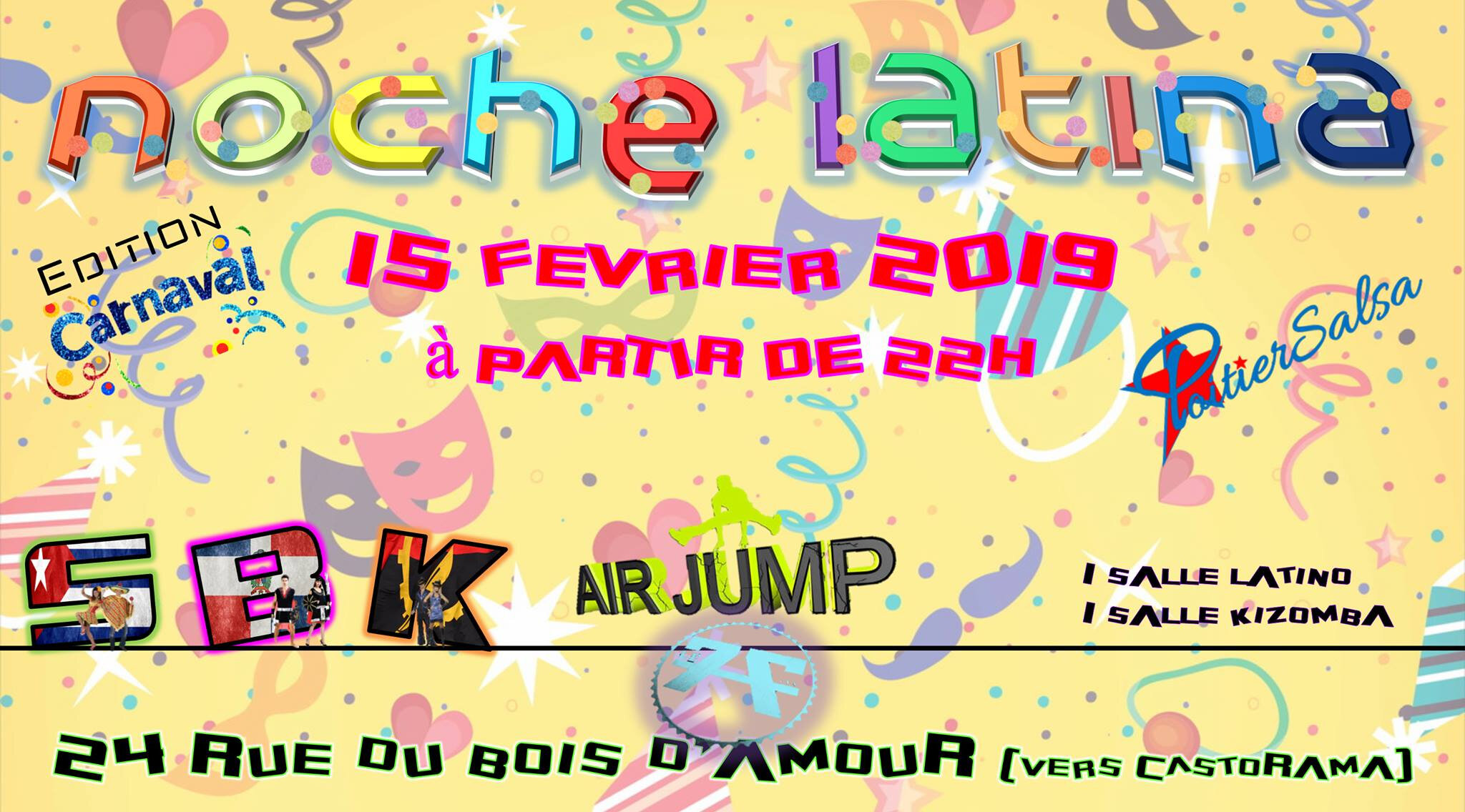 Noche latina Edition Carnaval :) du 15 février 2019
