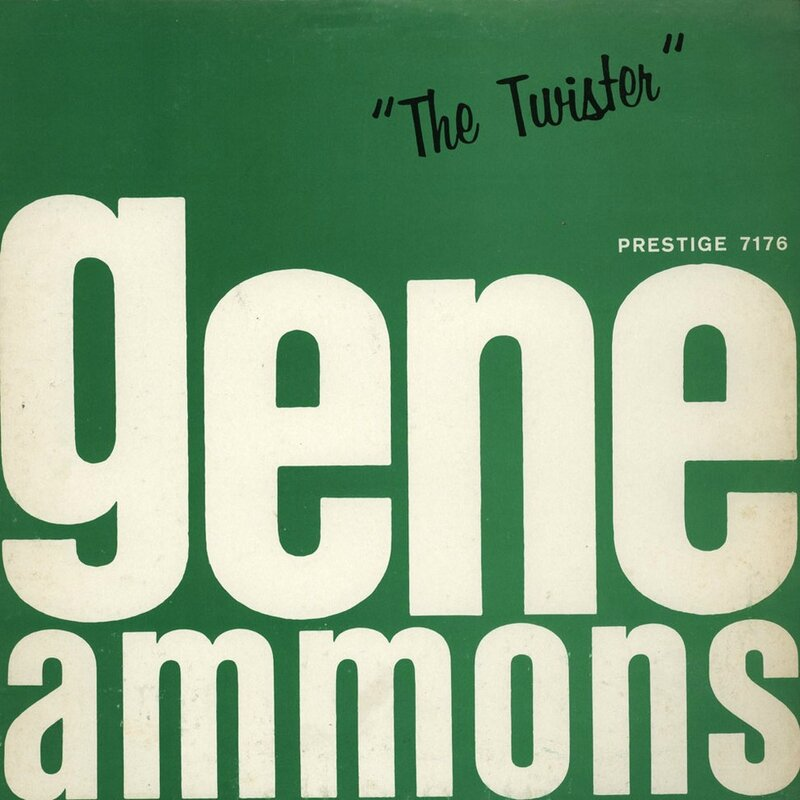 Gene Ammons - 1960 - The Twister (Prestige)
