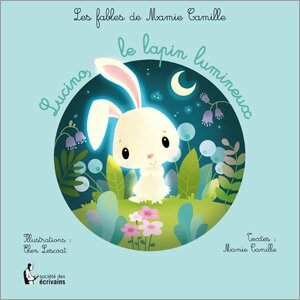 Lucino le lapin lumineux