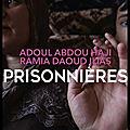 Prisonnières - antoine malo - editions stock