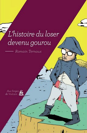 histoire du loser napoléon