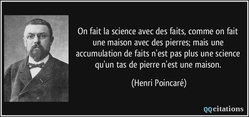 citation-on-fait-la-science-avec-des-faits-comme-on-fait-une-maison-avec-des-pierres-mais-une-accumulation-henri-poincare-138677