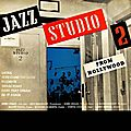 Jazz Studio 2 From Hollywood - 1954 - Jazz Studio 2 From Hollywood (Decca)