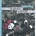 """Le garçon talisman de florence aubry """"ils nous"""