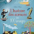 L' histoire des sciences en 100 images