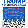 Trump : 1 an à la maison blanche