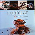 Chocolat: 30 recettes faciles - fabrice bolard