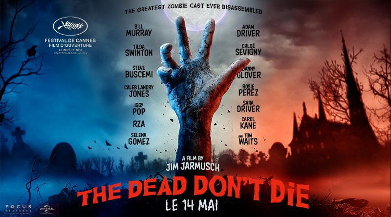 Faut-il aller voir The Dead Don't Die ?