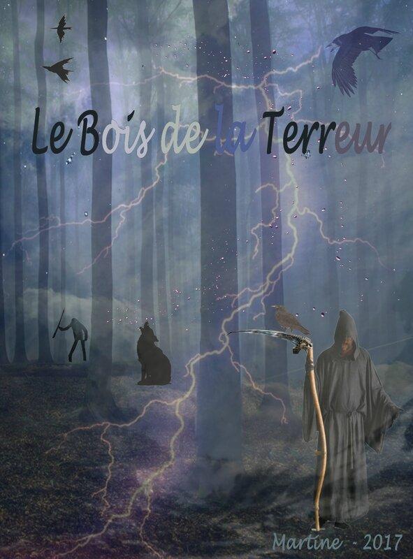 le bois de la terreur