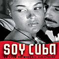 Soy cuba (souffrance et violence sous un ciel exotique)