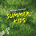 Summer kids, de mathieu pierloot