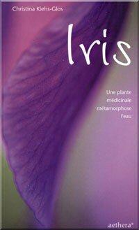 Iris - Une plante médicinale métamorphose l'eau