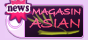 magasin asian