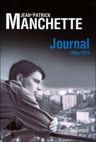 Jean-Patrick Manchette - Journal 1966-1974
