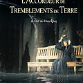 L'accordeur de tremblements de terre (echelle symphonique de richter)