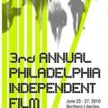 Sélection compétition officielle au 3rd annual philadelphia independent film festival