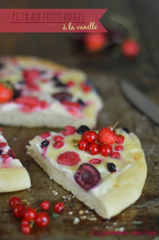pizza aux fruits rouges mozzarella et mascarpone vanille