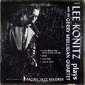 Lee Konitz - 1953 - Lee Konitz Plays With The Gerry Mulligan Quartet (Pacific Jazz)