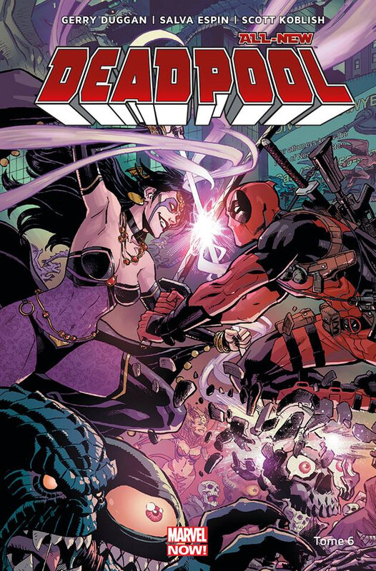 marvel now all new deadpool 06 jusqu'à ce que la mort
